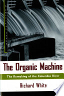 The organic machine /