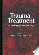 Trauma treatment : factors contributing to efficiency /