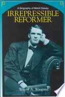 Irrepressible reformer : a biography of Melvil Dewey /