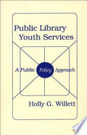 Public library youth services : a public policy approach /