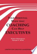 Four essential ways that coaching can help executives /