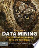 Data mining practical machine learning tools and techniques /