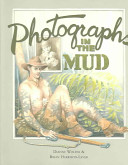Photographs in the mud /