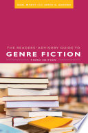 The readers' advisory guide to genre fiction /