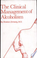 The clinical management of alcoholism /