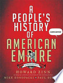 A people's history of American empire : a graphic adaptation /
