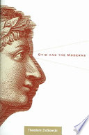Ovid and the moderns / Theodore Ziolkowski.