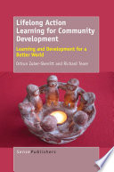 Lifelong action learning for community development : learning and development for a better world /